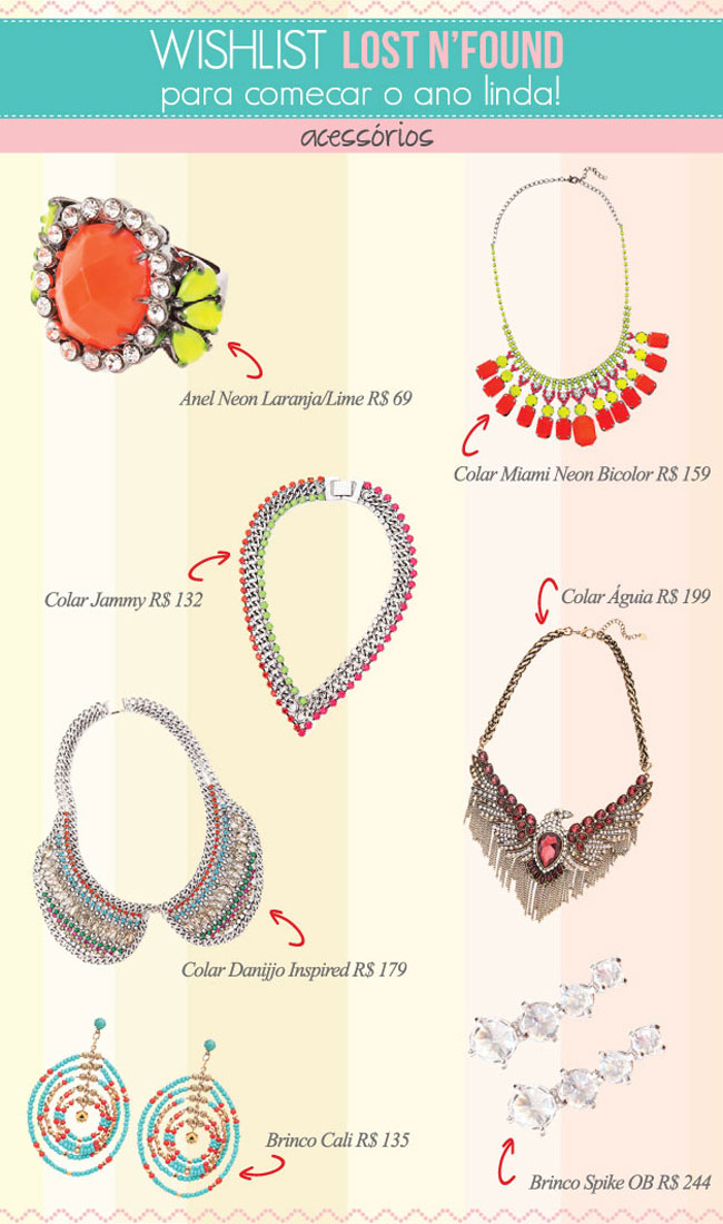 wish list - glam4you - nati vozza - lost n found - e commerce - acessorios - necklace - colar - pulseiras - bijoux