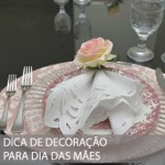 DECOR DE DIA DAS MÃES COM HOME BY BIA