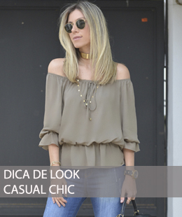 DICA DE LOOK CASUAL CHIC