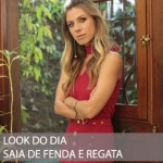 LOOK DO DIA SAIA DE FENDA E REGATA