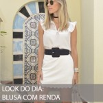 LOOK DO DIA BLUSA COM RENDA E SAIA BRANCA