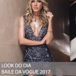 MEU LOOK BAILE DA VOGUE 2017