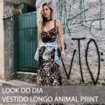 LOOK DO DIA VESTIDO LONGO ANIMAL PRINT