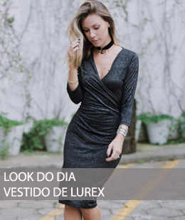 LOOK DO DIA VESTIDO DE LUREX
