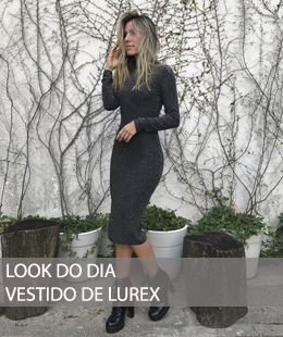 LOOK DO DIA COM VESTIDO DE LUREX