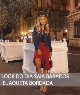 LOOK DO DIA SAIA BABADOS E JAQUETA BORDADA