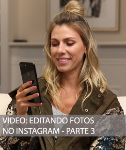 VÍDEO: EDITANDO FOTOS NO INSTAGRAM PARTE 3