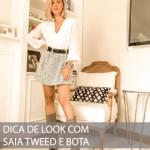 DICA DE LOOK COM SAIA DE TWEED