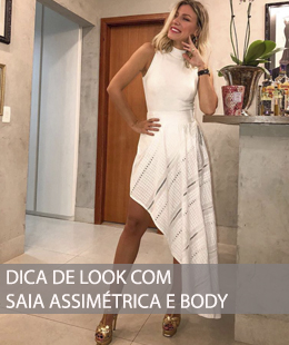 DICA DE LOOK COM SAIA ASSIMÉTRICA E BODY