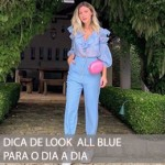 DICA DE LOOK ALL BLUE